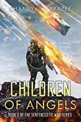 Children of Angels (Sentenced to War Book 2) Kindle Edition