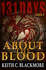 131 Days: About the Blood (Book 4)