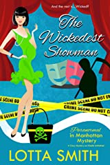 The Wickedest Showman (Paranormal in Manhattan Mystery: A Cozy Mystery on Kindle Unlimited Book 14) Kindle Edition