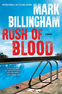 Rush of Blood: A Novel