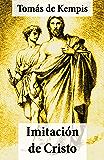 Imitación de Cristo (texto completo, con índice activo) (Spanish Edition)