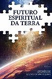 Futuro espiritual da Terra