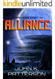 Alliance: Arrivers Part IV
