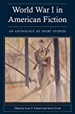 World War I In American Fiction: An Anthology of Short Stories