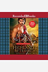 Highland Betrayal (The Sons of Gregor MacLeod Series) Audio CD
