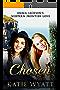 Mail Order Bride: Chosen: Mail Order Bride Western Historical Romance (Emma Jackson's Western Frontier Love Book 2)