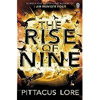 The Rise of Nine: Lorien Legacies Book 3