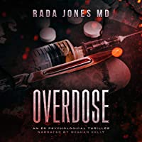 Overdose: An ER Psychological Thriller: The Steele Files, Book 1