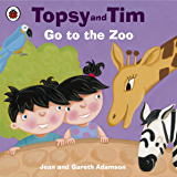 Topsy and Tim: Go to the Zoo: Go to the Zoo