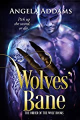 Wolves' Bane (The Order of the Wolf Series Book 2) Kindle Edition