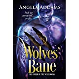 Wolves' Bane (The Order of the Wolf Series Book 2)