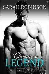Chasing a Legend: A Kavanagh Legends Novel Kindle Edition