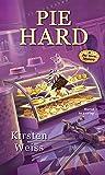 Pie Hard (A Pie Town Mystery)