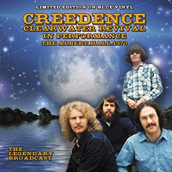 CREEDENCE CLEARWATER REVIVAL - IN PERFORMANCE, THE ALBERT HALL 1970: LIMITED EDITION ON BLUE VINYL