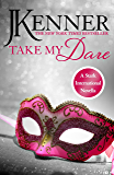 Take My Dare: A Stark International Novella (Stark International Series)
