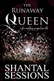 The Runaway Queen: A Fire and Fury Prequel Novella