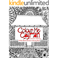 Colour Me Cayman: An Inky Island Adventure Colouring Book