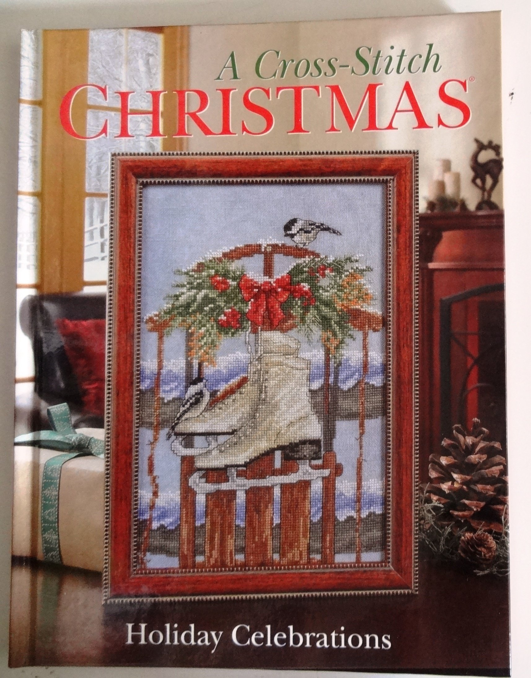 A Cross Stitch Christmas: Holiday Celebrations (Craftways): Amazon