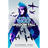 Shadow Fall (Star Wars): An Alphabet Squadron Novel (Star Wars: Alphabet Squadron)