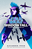Shadow Fall (Star Wars): An Alphabet Squadron Novel (Star Wars: Alphabet Squadron Book 2)