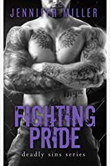 Fighting Pride: A Deadly Sins Novel Kindle Edition