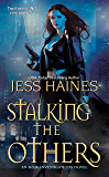 Stalking the Others (H&W Investigations Book 4)