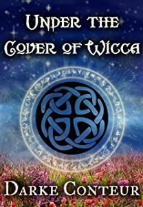 Under The Cover of Wicca (The Watchtower Book 2)