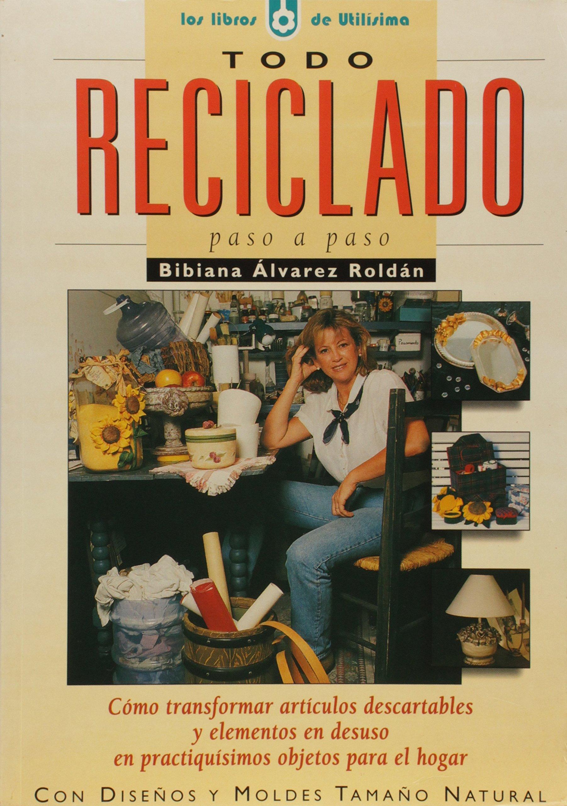 Todo reciclado (Spanish) Paperback – 2001