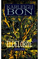 Tales of Eldelórne: Book One Kindle Edition