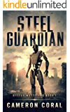 Steel Guardian: Rusted Wasteland (Book 1)