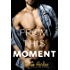 From This Moment (After We Fall Book 4)