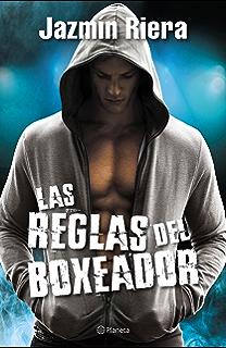 Las reglas del boxeador (Spanish Edition)