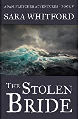 The Stolen Bride (Adam Fletcher Adventure Series Book 5) Kindle Edition
