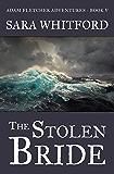 The Stolen Bride (Adam Fletcher Adventure Series Book 5)