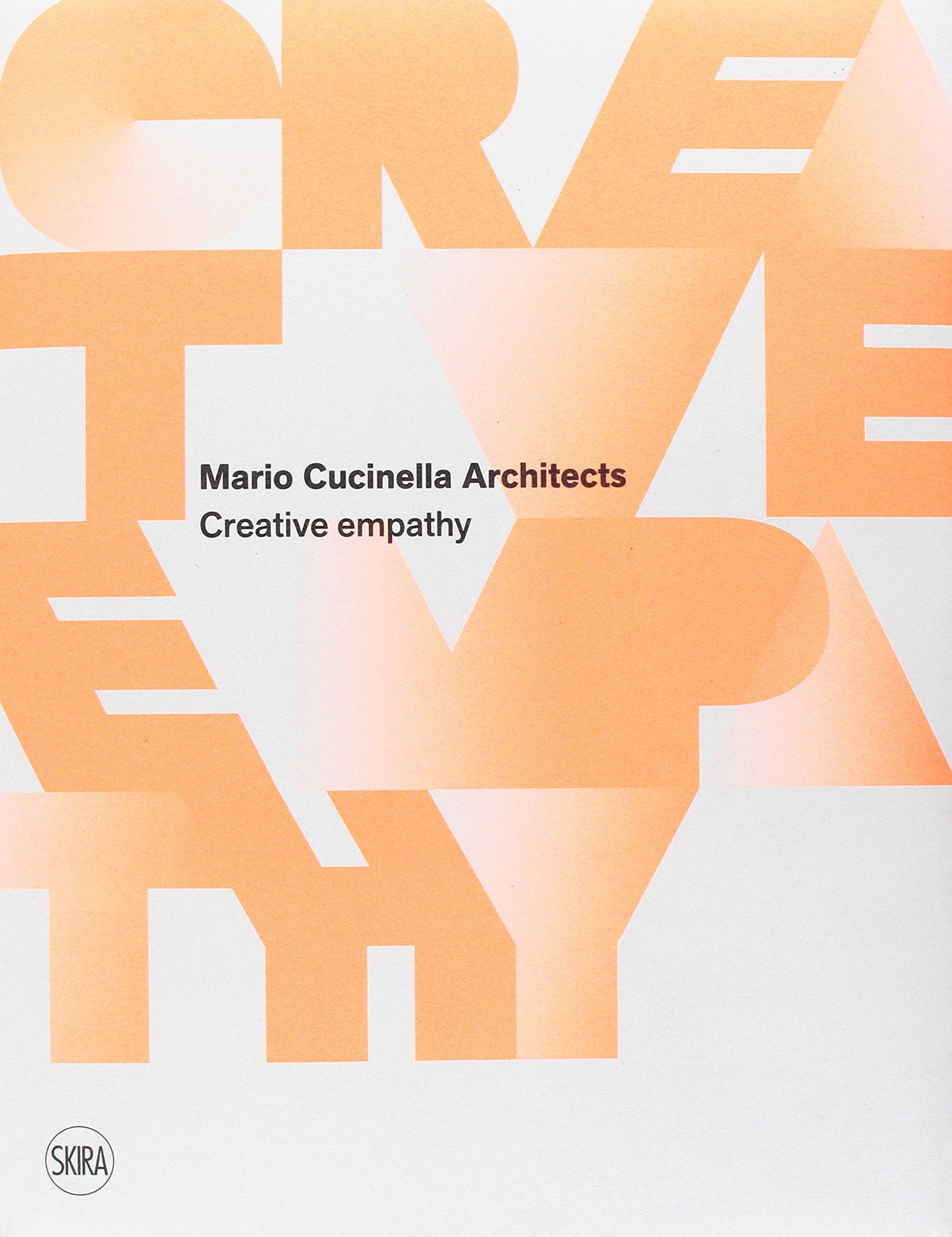 Mario Cucinella Architects. Creative empathy. Ediz. a colori ...