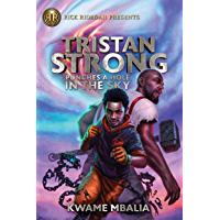 Tristan Strong Punches a Hole in the Sky (Volume 1) (Tristan Strong Novel, A)