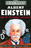 Albert Einstein and His Inflatable Universe (Dead Famous)
