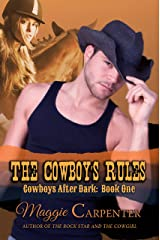 The Cowboy's Rules (Cowboys After Dark Book 1) Kindle Edition