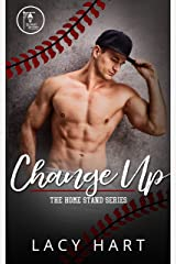 Change Up (The Home Stand Series Book 1) Kindle Edition