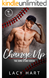 Change Up (The Home Stand Series Book 1)