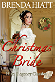 Christmas Bride (Hiatt Regency Classics Book 5)