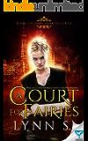 A Court For Fairies (Dark Heralds Book 1)