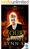 A Court For Fairies (Dark Heralds Book 1)