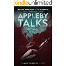 Appleby Talks: 23 Detective Stories (The Inspector Appleby Mysteries) (English Edition)