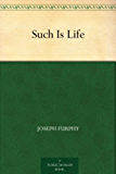 Such Is Life (English Edition)