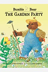 Bumble Bear: The Garden Party Kindle Edition
