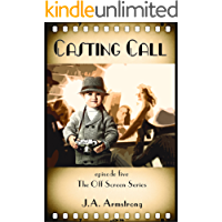 Casting Call (Off Screen Book 5)