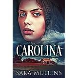 Carolina: A Sweet & Wholesome Contemporary Romance
