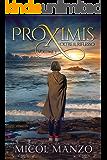 Proximis - 3. Oltre il riflesso