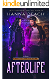 Afterlife: A New Adult Urban Fantasy (Dark Angel Saga Book 6)